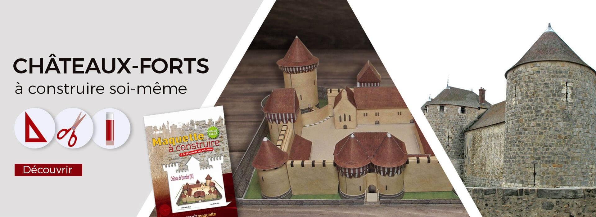 Maquettes Châteaux Forts